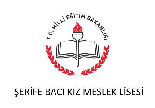 ŞERİFE BACI KIZ MESLEK LİSESİ
